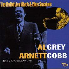Ain't That Funk For You (Feat. Arnett Cobb)