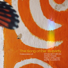 The Song Of The Butterfly (With Istvan Sky Kek Eg & Pablo Arellano & Indre Kuliesiute) (CDS)