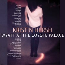 Wyatt At The Coyote Hotel CD1