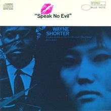 Speak No Evil (Limited Edition)