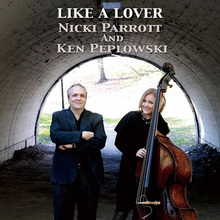 Like A Lover (With Ken Peplowski)
