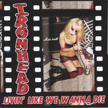 Livin' Like We Wanna Die
