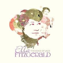 Ella Fitzgerald: The Voice Of Jazz CD3