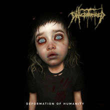 Deformation Of Humanity