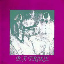 B.F.Trike (Vinyl)