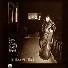 The Blues Ain't Bad (Vinyl)