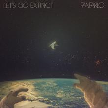 Let's Go Extinct (Deluxe Version)