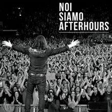 Noi Siamo Afterhours (Live At Mediolanum Forum) CD1