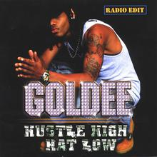 Hustle High, Hat Low (Radio Edit)