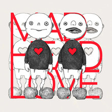 Mad Head Love / Poppin' Apathy (CDS)