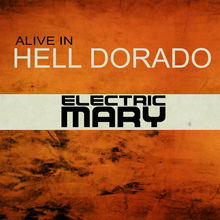 Alive In Hell Dorado