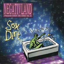 Over The Edge, Volume 8: Sex Dirt