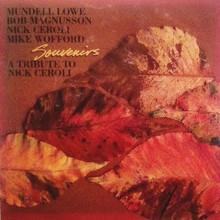 Souvenirs - A Tribute To Nick Ceroli