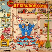My Kingdom Come, Thy Kingdom Come (Vinyl)