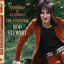 Handbags & Gladrags: The Essential Rod Stewart CD1