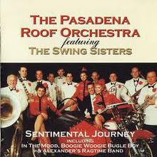 The Pasadena Roof Orchestra & The Swing Sisters