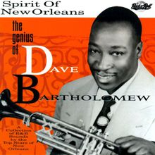 The Spirit Of New Orleans: The Genius Of Dave Bartholomew CD1