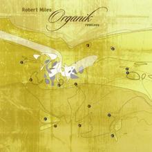 Organik (Remixes) CD1