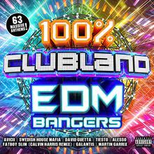 100% Clubland Edm Bangers CD1