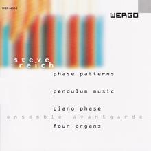 Phase Patterns / Pendulum Music / Piano Phase / Four Organs