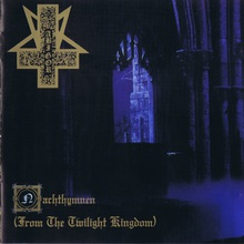 Nachthymnen (From The Twilight Kingdom)