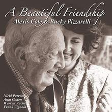 A Beautiful Friendship (With Bucky Pizzarelli)