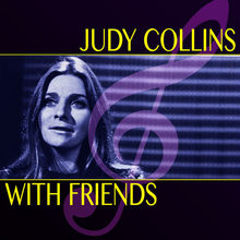 Judy Collins With Friends (Super Deluxe Edition) CD1