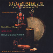Mayan Ancestral Music