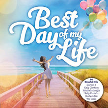 Best Day Of My Life CD3