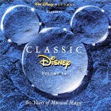 Disney Classic: 60 Years Of Musical Magic CD2