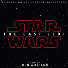 Star Wars: The Last Jedi (Original Motion Picture Soundtrack)