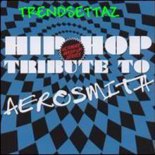 Hip Hop Tribute To Aerosmith