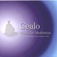 Cealo - Music For Meditation