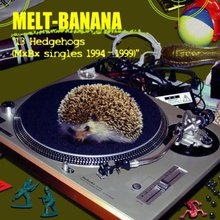 13 Hedgehogs (Mxbx Singles 1994-1999)