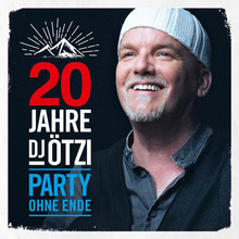 20 Jahre DJ Ötzi - Party Ohne Ende CD2