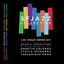 Music Of Coleman, Wonder, Monk & Original Compositions Live Sfjazz Center 2017 CD2