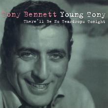 Young Tony: There'll Be No Teardrops Tonight CD3