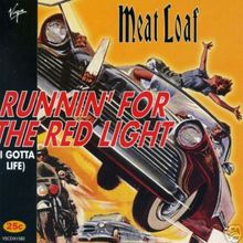 Runnin' For The Red Light (I Gotta Life) (MCD)