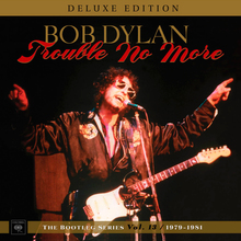 Trouble No More: The Bootleg Series, Vol. 13 / 1979-1981 (Deluxe Edition) CD4