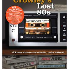 Gary Crowley's Lost 80S CD3