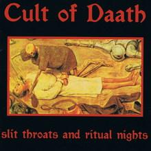 Slit Throats And Ritual Nights