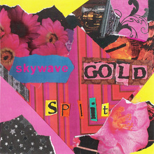Skywave + Gold (Split) (Vinyl)