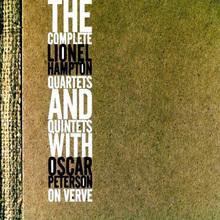 The Complete Lionel Hampton Quartets And Quintets With Oscar Peterson On Verve CD4