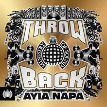 Ministry Of Sound: Throwback Ayia Napa CD1