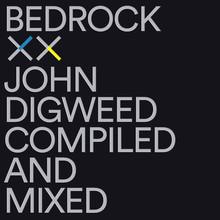 John Digweed – Bedrock XX CD3