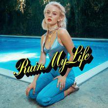 Ruin My Life (CDS)