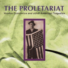 Voodoo Economics And Other American Tragedies CD1