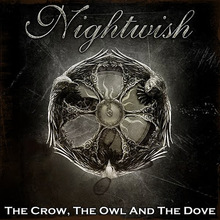 The Crow, The Owl And The Dove (CDS)