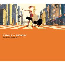 Carole & Tuesday (Vocal Collection Vol.1)