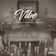 It's A Vibe (CDS)